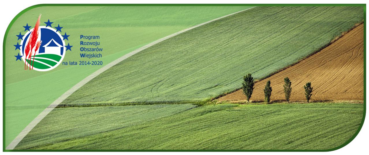 Dostosowujemy PROW 2014-2020 do potrzeb rolników