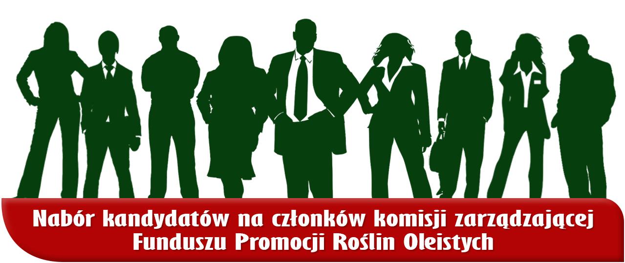 Nabór kandydatów na członków komisji zarządzającej Funduszu Promocji Roślin Oleistych