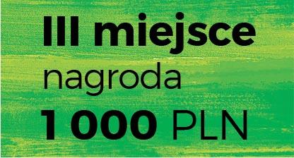 III miejsce nagroda 1 000 PLN