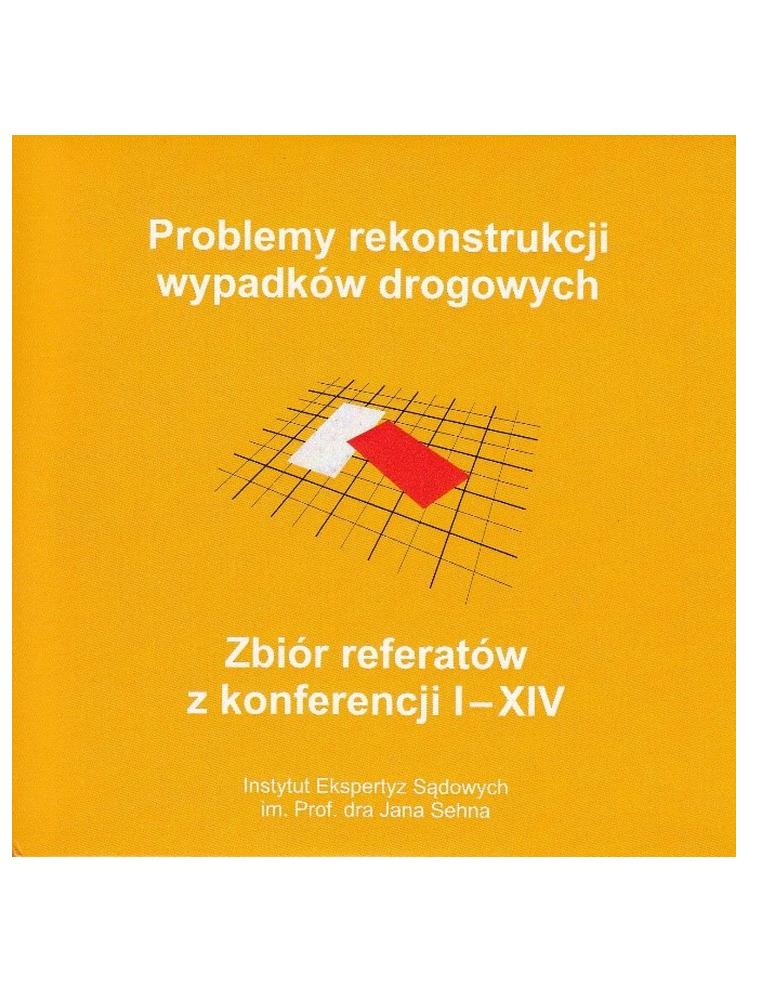 Zbiór referatów I-XIV Konferencji