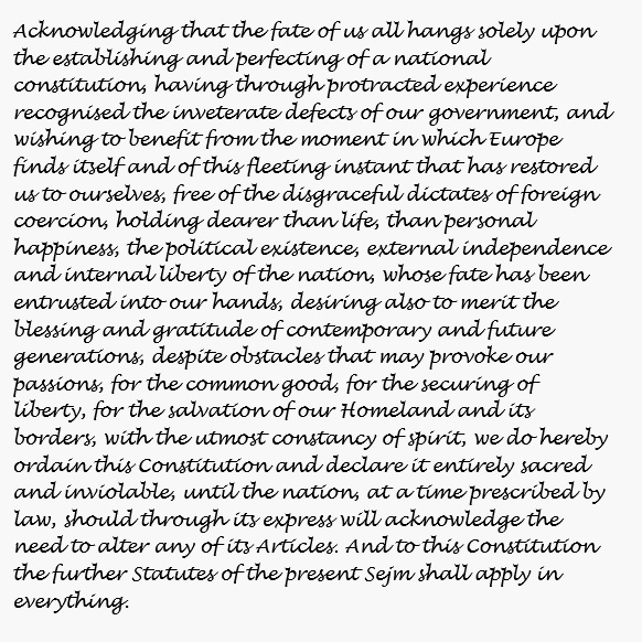 From the Preamble to the Constitution of 3 May