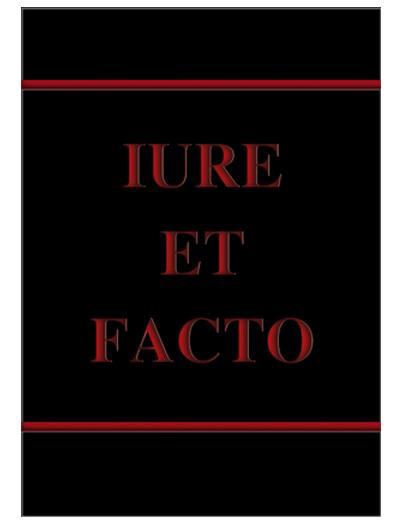 Iure et Facto