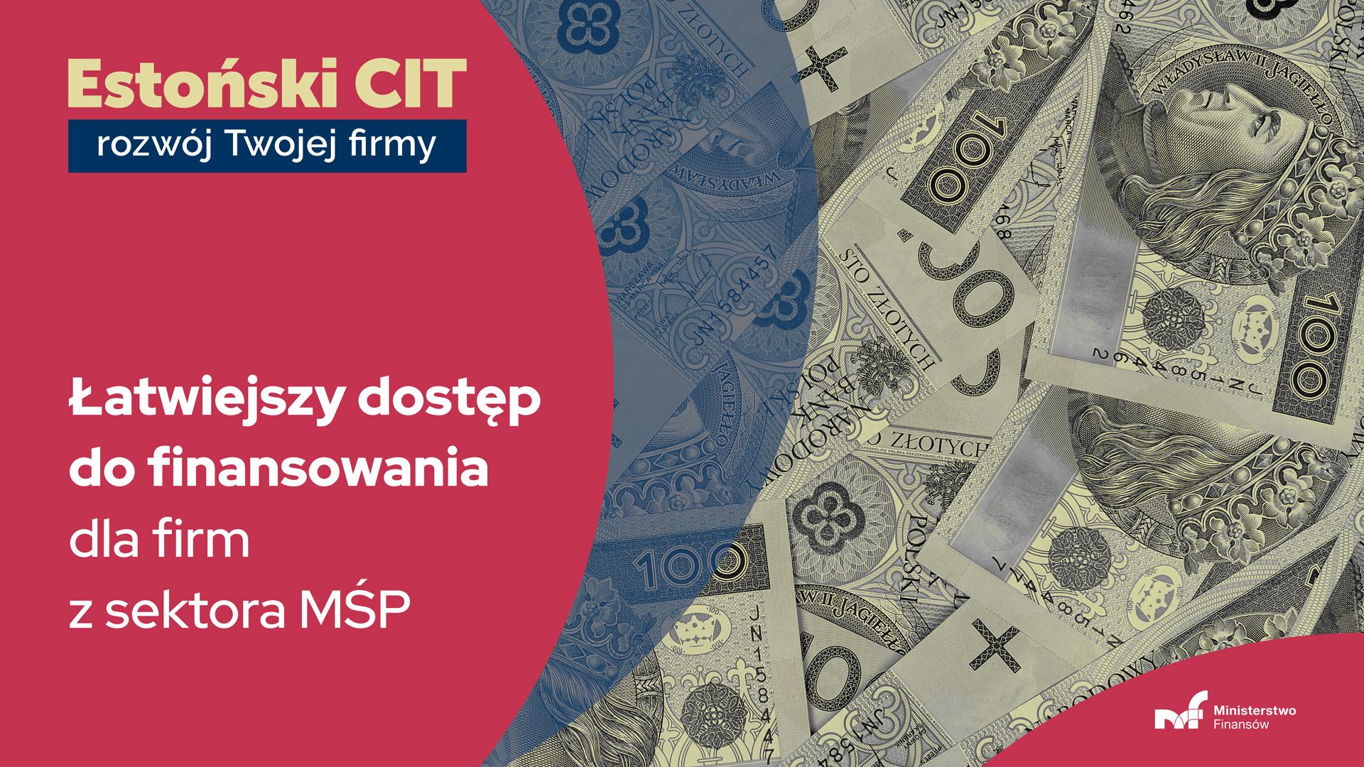 Estoński CIT rozwój Twojej firmy. Łatwiejszy dostęp do finansowania dla firm z sektora MŚP