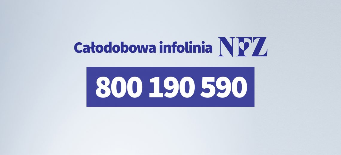 Całodobowa Infolinia NFZ 800190590