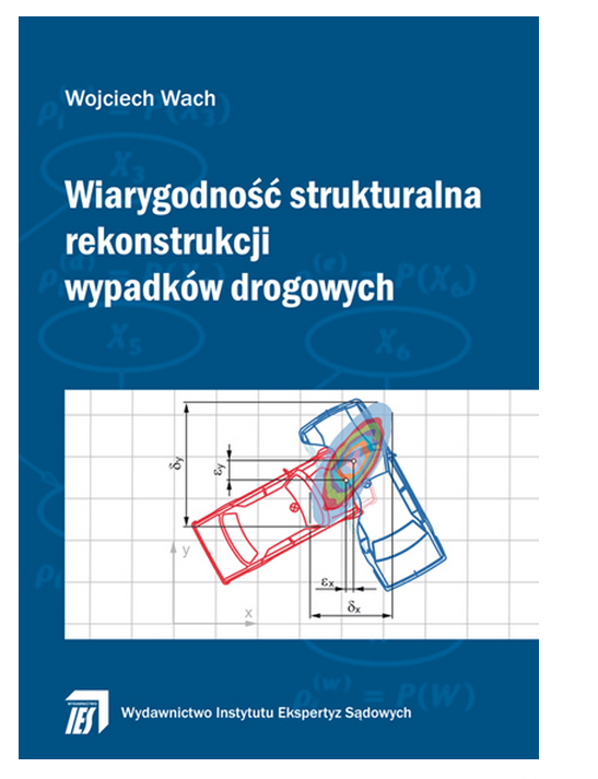Wiarygodność strukturalna rekonstrukcji wypadków drogowych