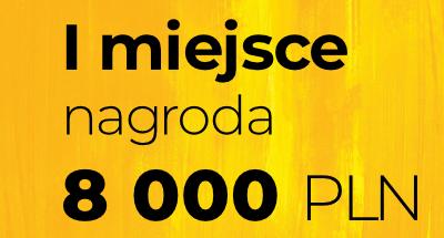 I miejsce nagroda 8 000 PLN