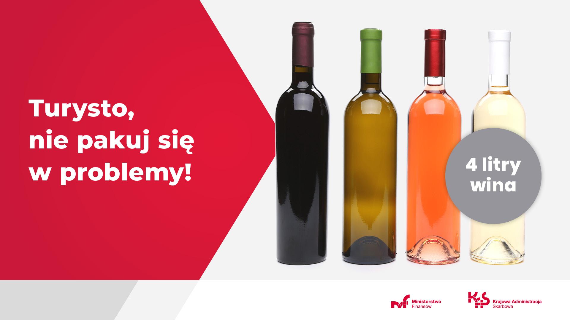 Turysto nie pakuj się w problemy! 4 litry wina.