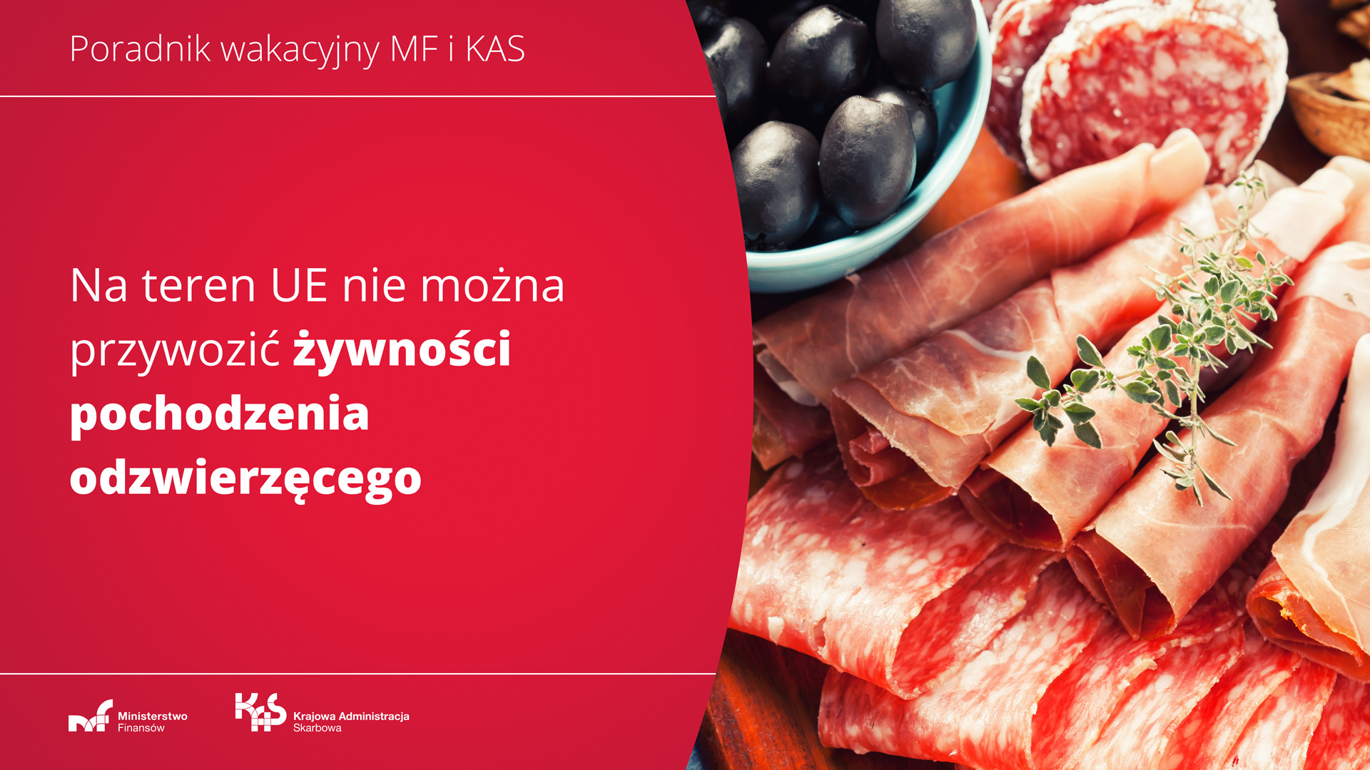 Wędlina. Napis: Na teren UE nie można przywozić żywności pochodzenia odzwierzęcego.