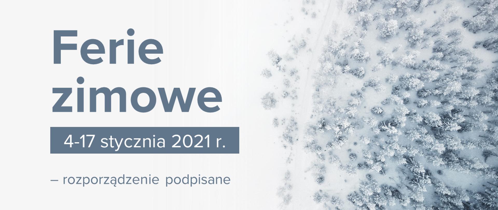 Grafika z napisem ferie zimowe od 4 do 17 stycznia 2021 r. – rozporządzenie podpisane