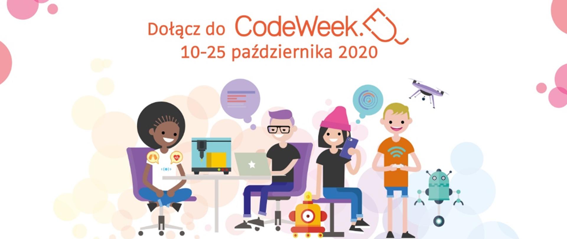 """Jasna, kolorowa grafika z nastolatkami korzystającymi z nowych technologii. Nad nimi tekst """"Dołącz do CodeWeek, 10-25 października 2020"""""""