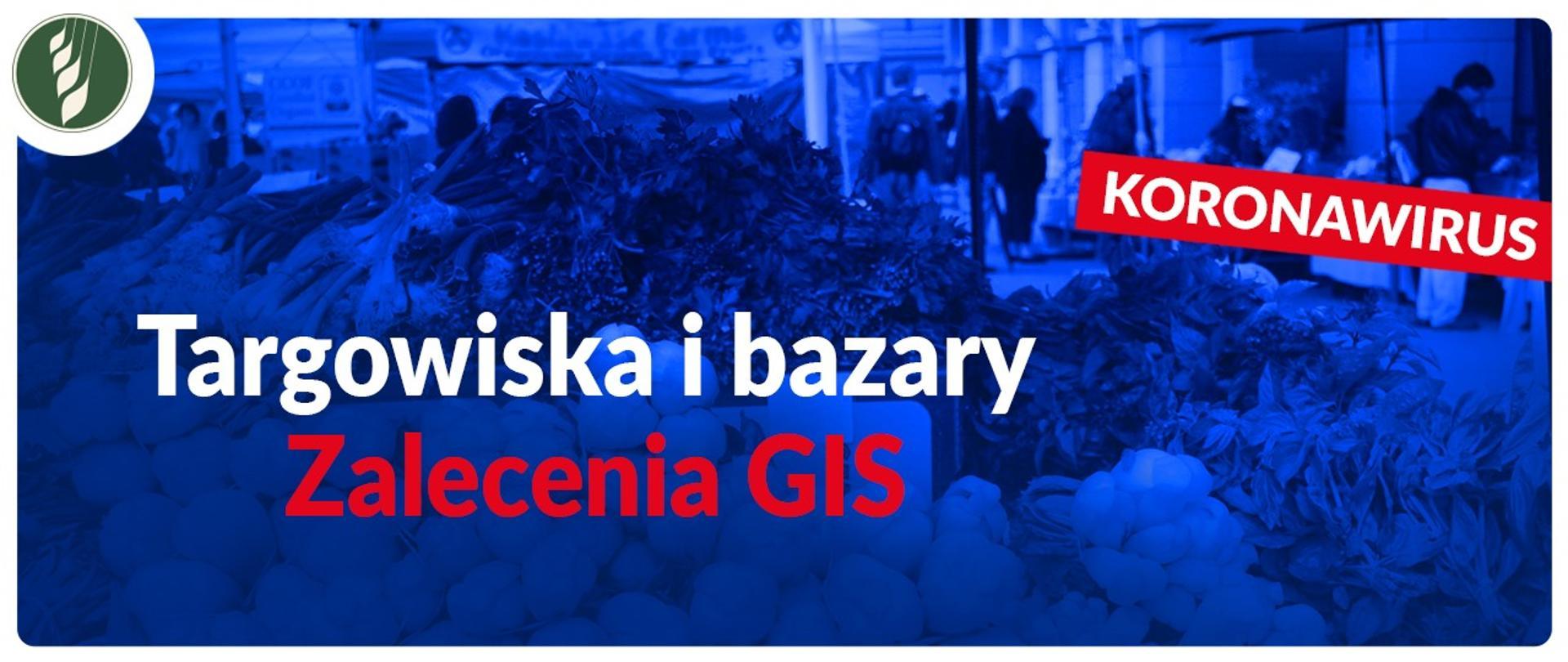 Targowiska i bazary – zalecenia GIS