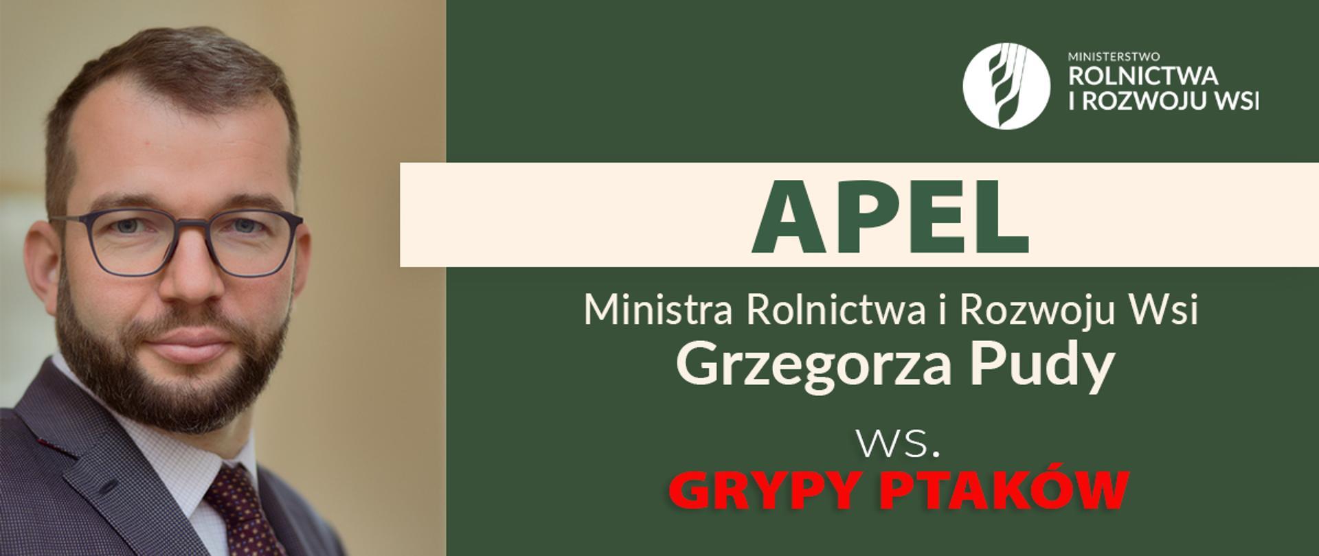 Apel Ministra Rolnictwa i Rozwoju Wsi