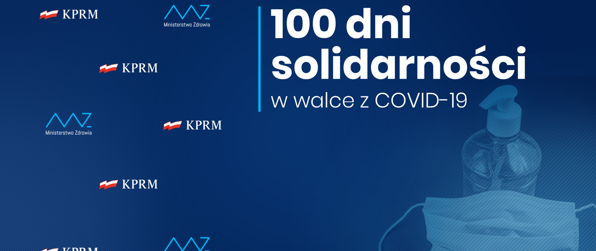 Niebieskie tło z napisem 100 dni solidarności w walce z COVID-19, płynem dezynfekcyjnym i maseczką.