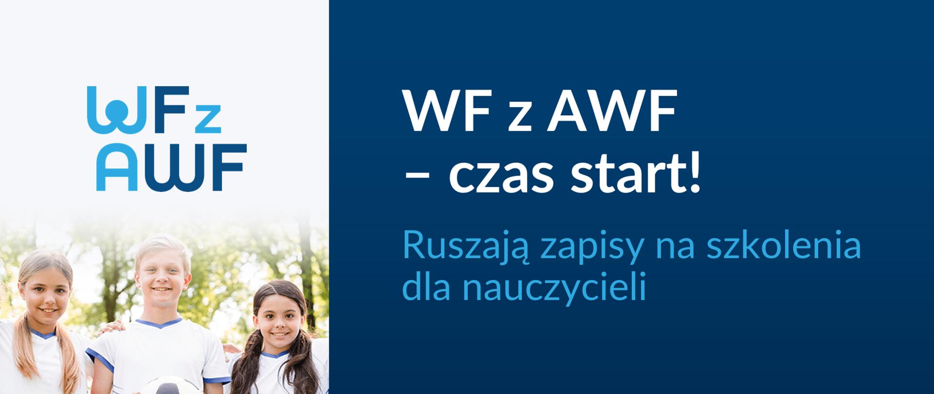 """Grafika z tekstem: """"WF z AWF – czas start! Ruszają zapisy na szkolenia dla nauczycieli"""""""