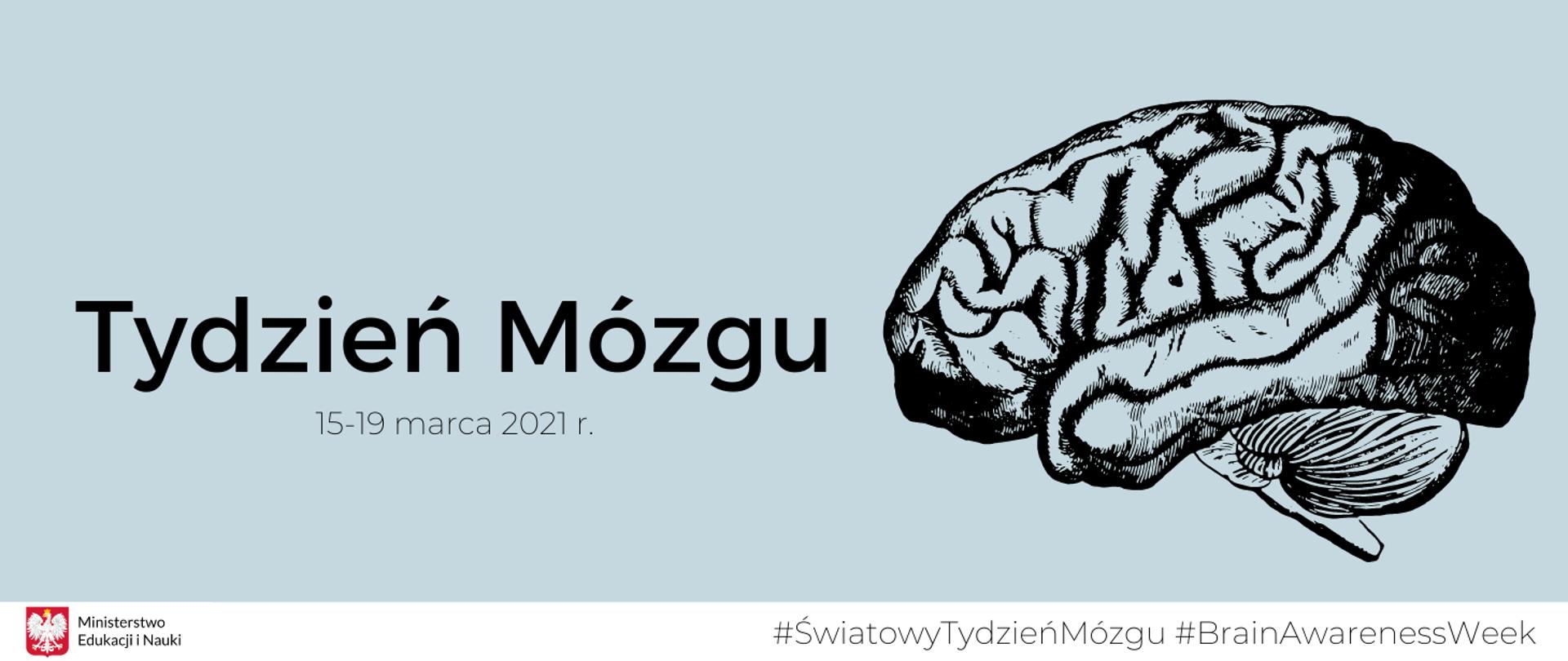 """Grafika z tekstem: """"Tydzień Mózgu – 15-19 marca 2021 r."""""""