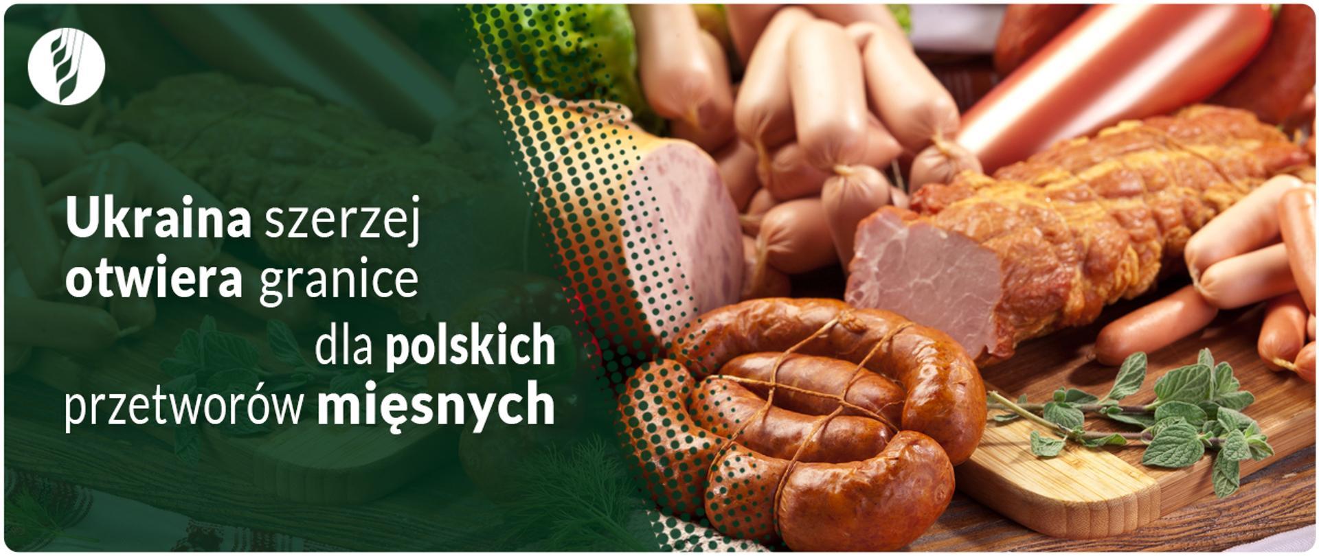 Nowe świadectwo weterynaryjne na produkty mięsne eksportowane na Ukrainę