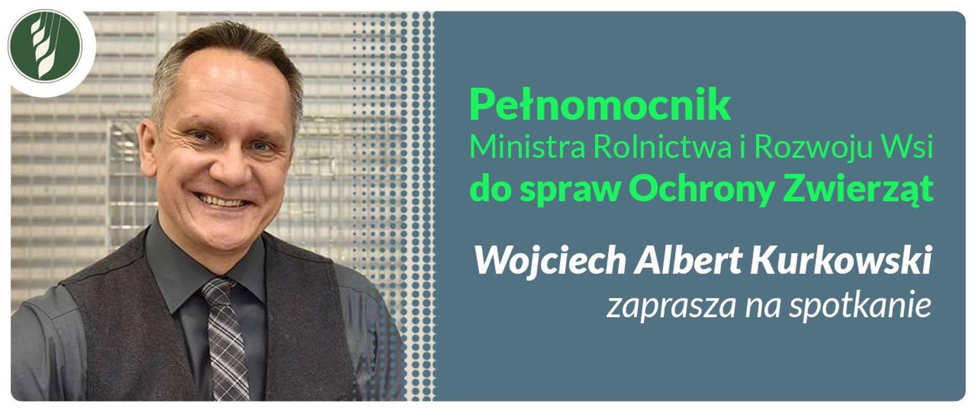Pełnomocnik Ministra RiRW ds. ochrony zwierząt W.A. Kurkowski