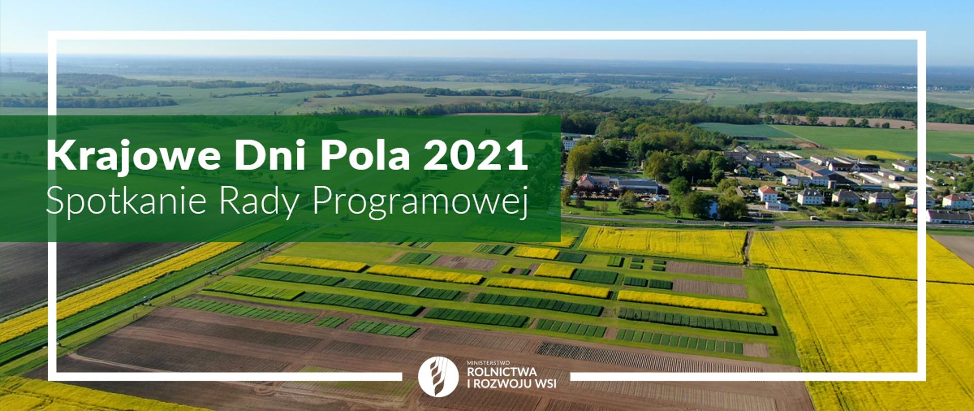 Krajowe Dni Pola 2021 – spotkanie Rady Programowej
