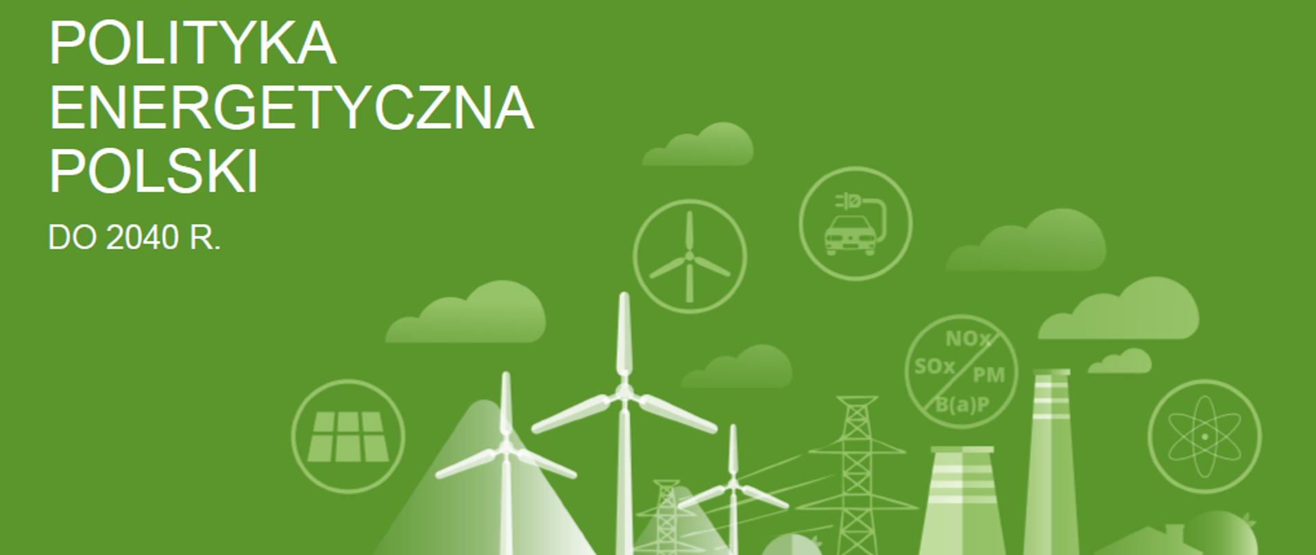 Polityka energetyczna Polski do 2040 r.