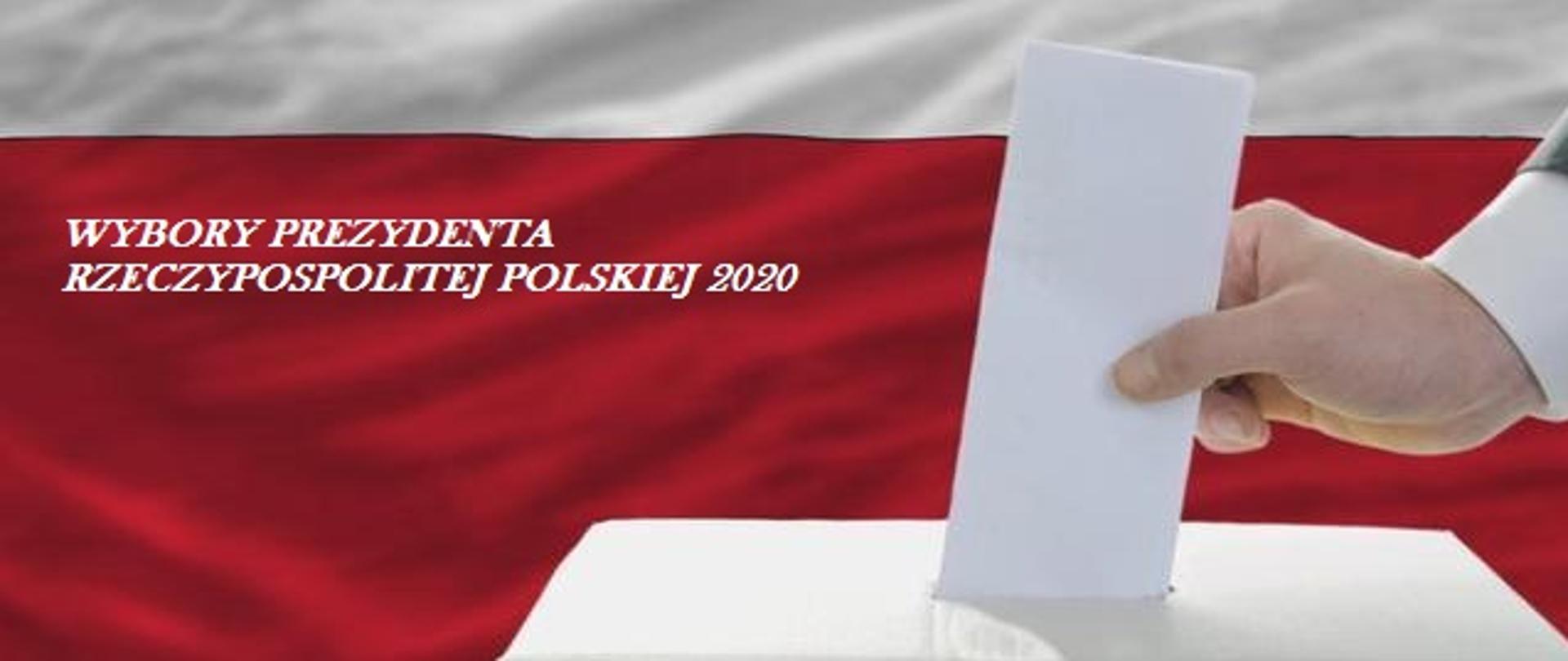 Wybory Prezydenta Rzeczypospolitej Polskiej – 12.07.2020 r.