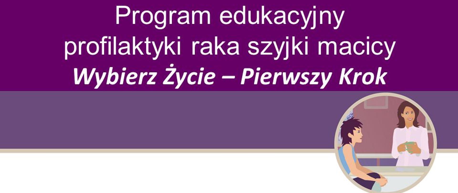"""Wybierz Życie – Pierwszy Krok"""" - Powiatowa Stacja  Sanitarno-Epidemiologiczna w Zakopanem - Portal Gov.pl"""