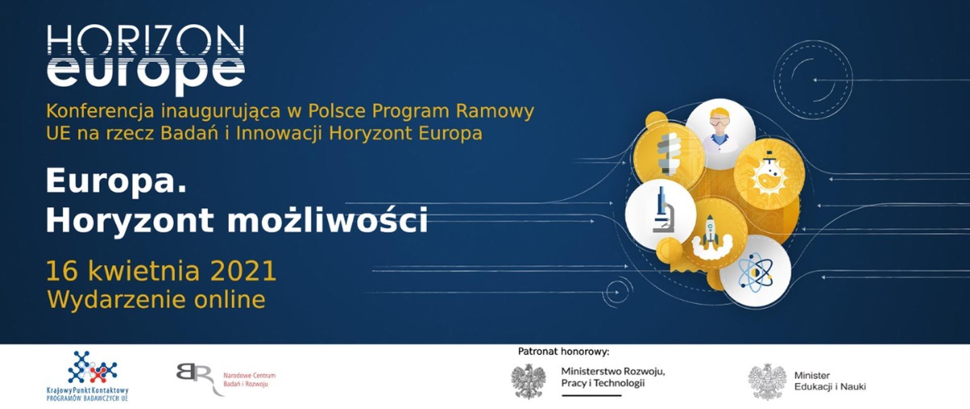 Baner z granatowym tłem od prawej do centralnej strony grafiki napis Konferencja inauguracyjna w Polsce Program Ramowy UE na rzecz Badań i innowacji Europa. u góry Logo Horizon Europe