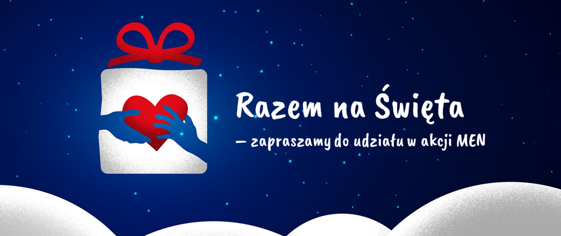 """Grafika z gwieździstym niebem i śniegiem. Na środku logo akcji """"Razem na Święta"""" oraz tekst """"Razem na Święta – zapraszamy do udziału w akcji MEN"""""""
