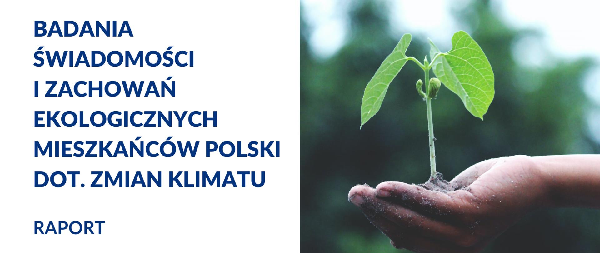 Mieszkańcy Polski o zmianach klimatu – badanie świadomości i zachowań ekologicznych