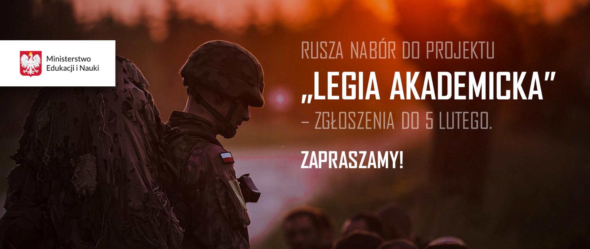 """Zdjęcie polskiego żołnierza, a obok tekst: Rusza nabór do projektu """"Legia Akademicka"""" – zgłoszenia do 5 lutego. Zapraszamy!"""
