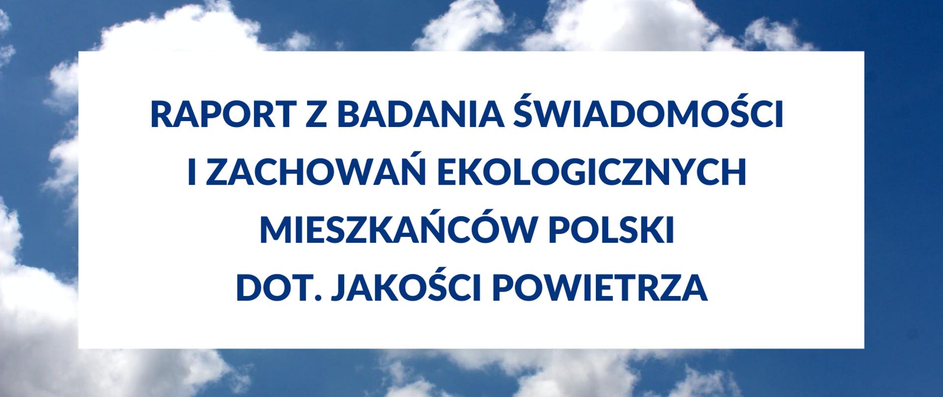 Mieszkańcy Polski gotowi działać na rzecz jakości powietrza