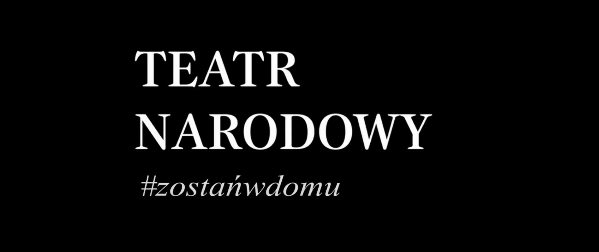 Teatr Narodowy #zostańwdomu