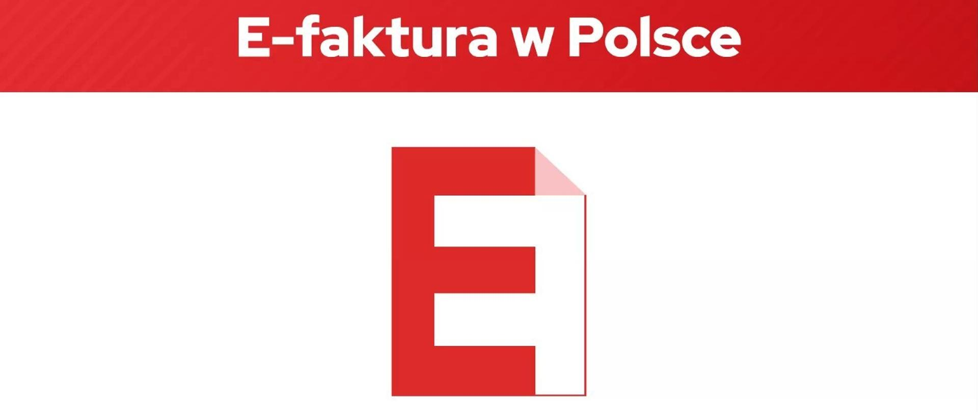 Na czerwonej belce napis e-faktura w Polsce