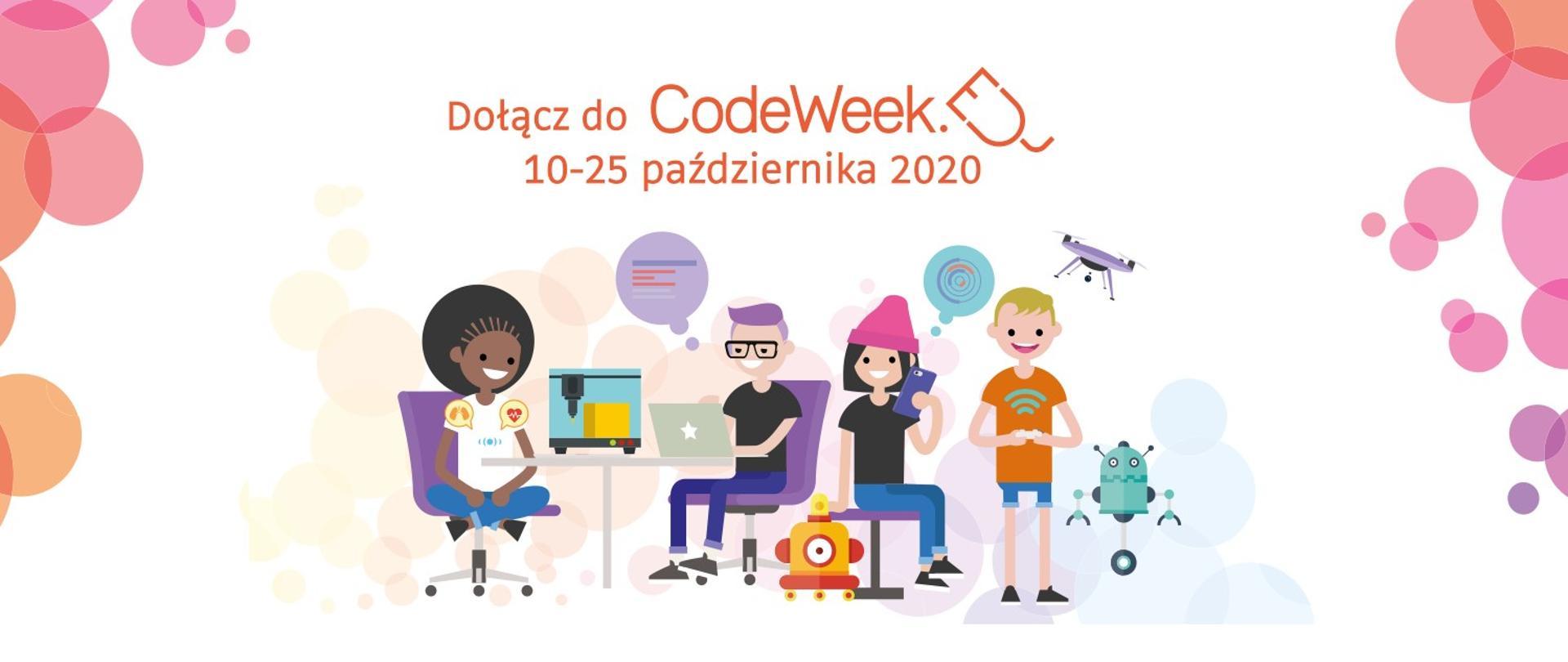 """Napis """"Dołącz do CodeWeek 10-25 października 2020"""", dzieci i młodzież programując roboty, drona."""