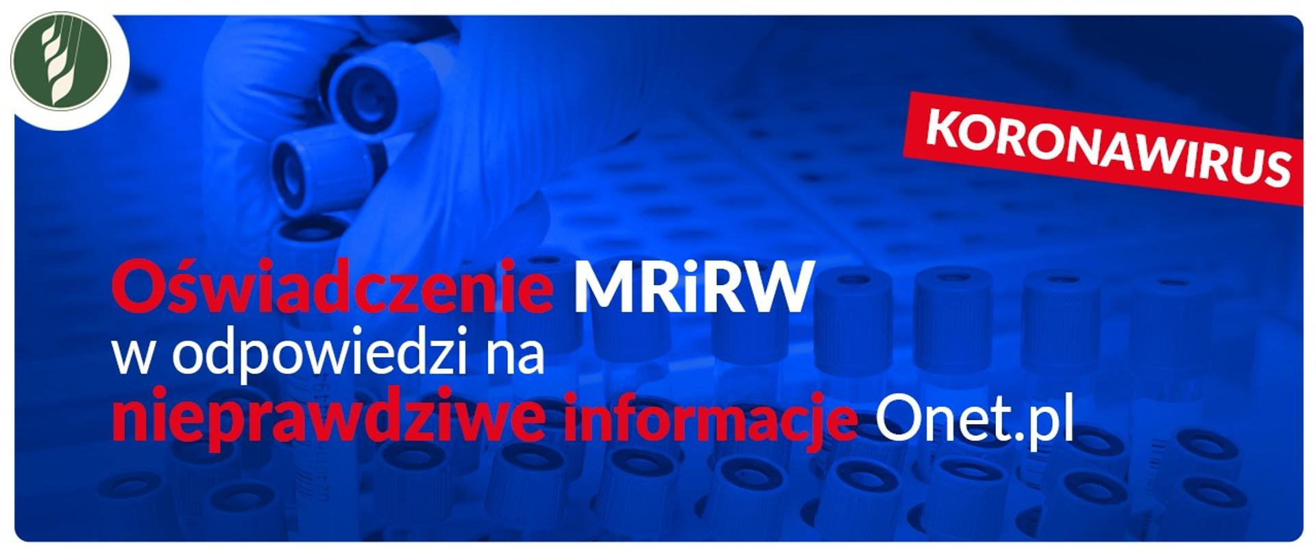 Sprostowanie MRiRW w odpowiedzi na nieprawdziwe informacje Onet.pl