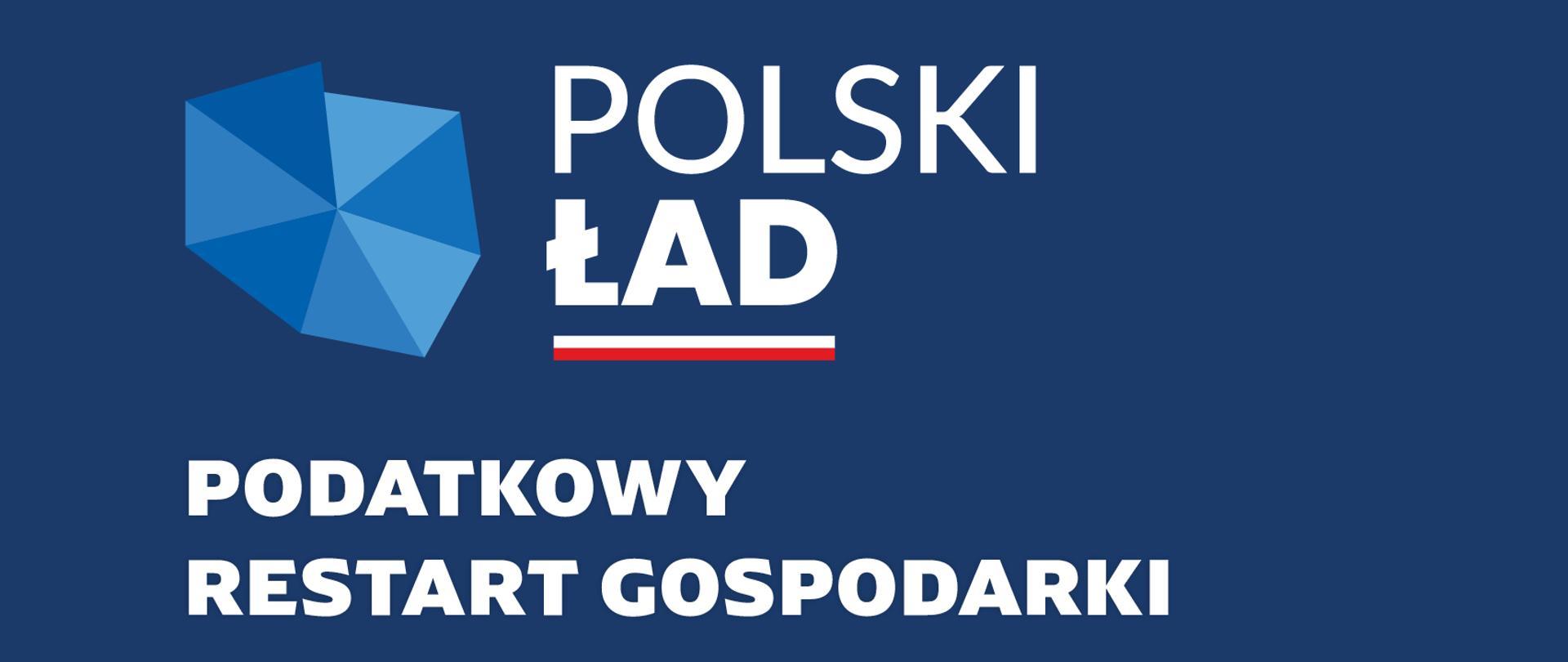 Kontur Polski, napis: Polski Ład. Podatkowy restart gospodarki.
