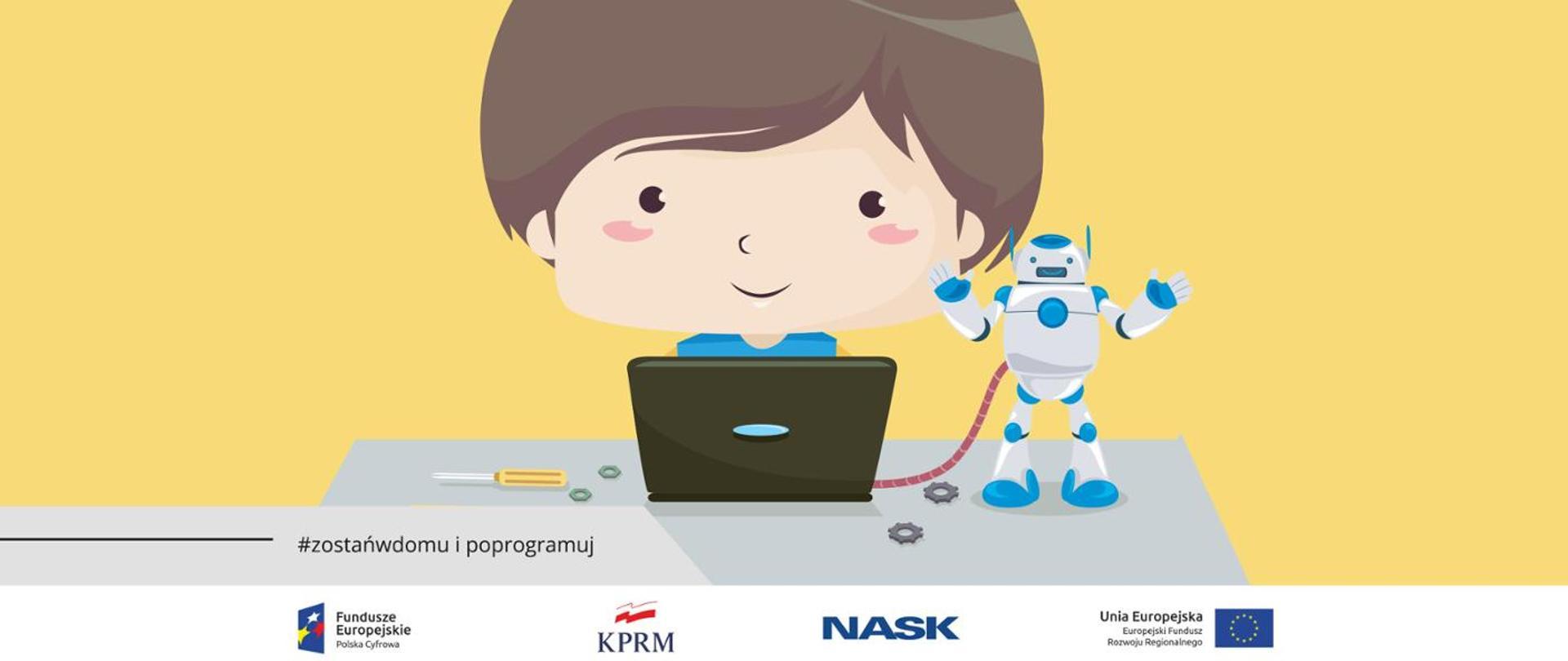 """Kolorowa grafika z ilustracją chłopca z laptopem i robotem. Na dole po lewo tekst """"#zostańwdomu i programuj"""""""