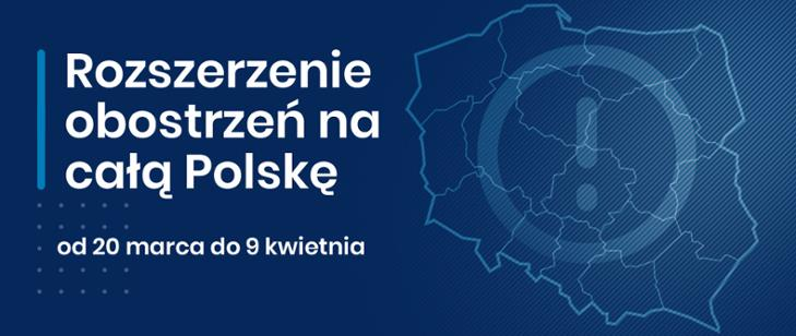 plakat informacyjny o rozszerzeniu obostrzeń  na całą Polskę do 9 lwietnia