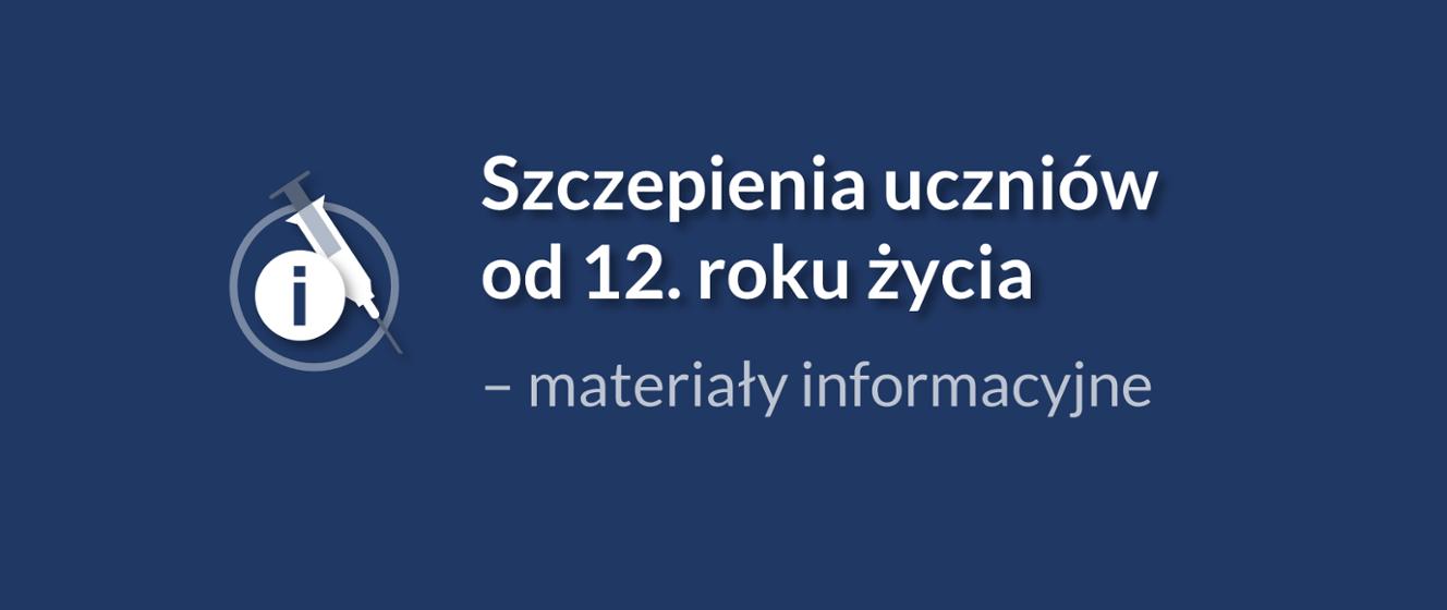 Szczepienia uczniów od 12. roku życia – materiały informacyjne -  Ministerstwo Edukacji i Nauki - Portal Gov.pl