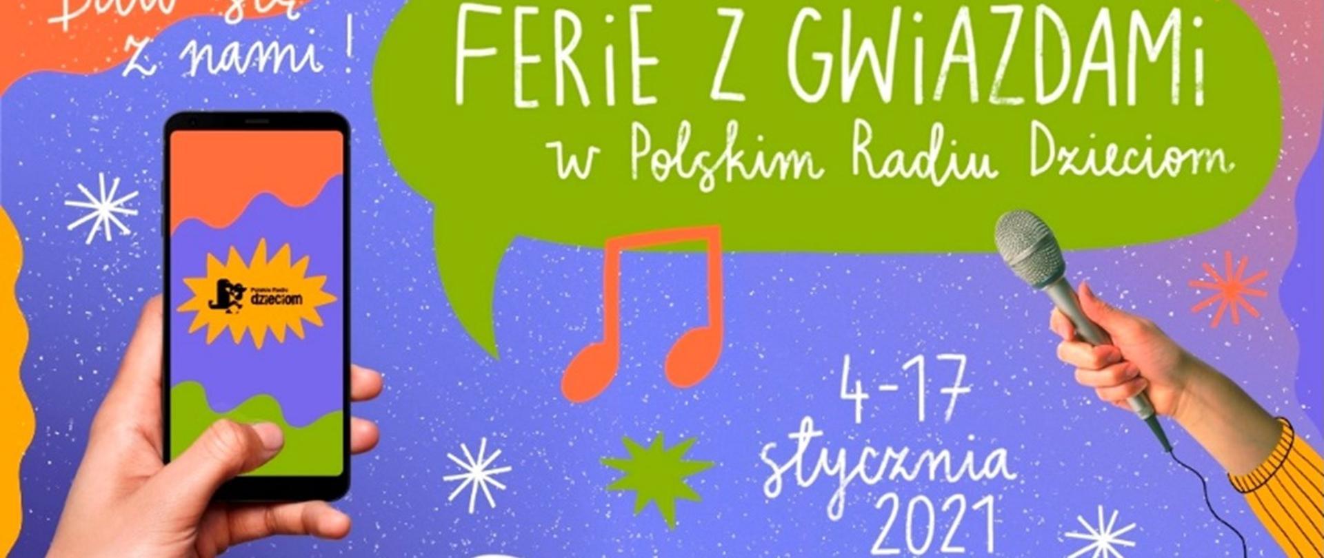 Baw się znami! Ferie zgwiazdami wPolskim Radiu Dzieciom 4-17 stycznia 2021