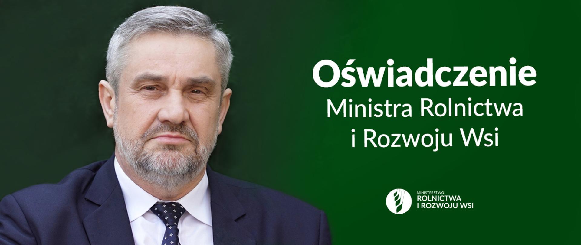 OŚWIADCZENIE Ministra Rolnictwa i Rozwoju Wsi Jana Krzysztofa Ardanowskiego