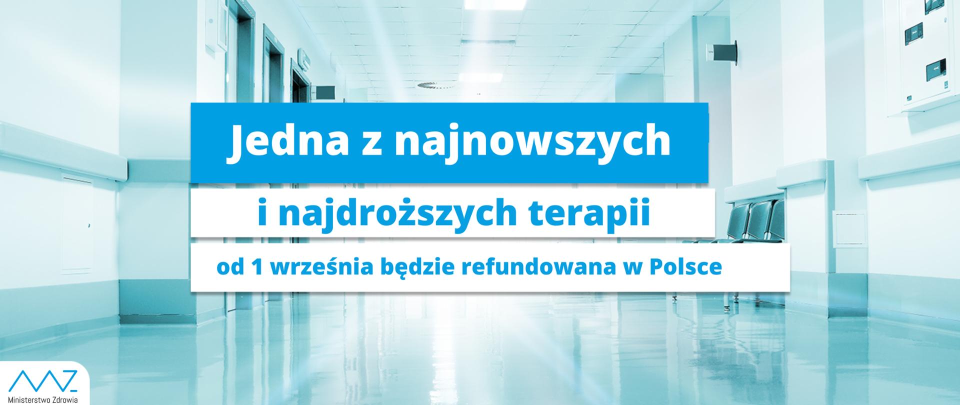 Jedna z najnowszych i najdroższych terapii od 1 września będzie refundowana w Polsce