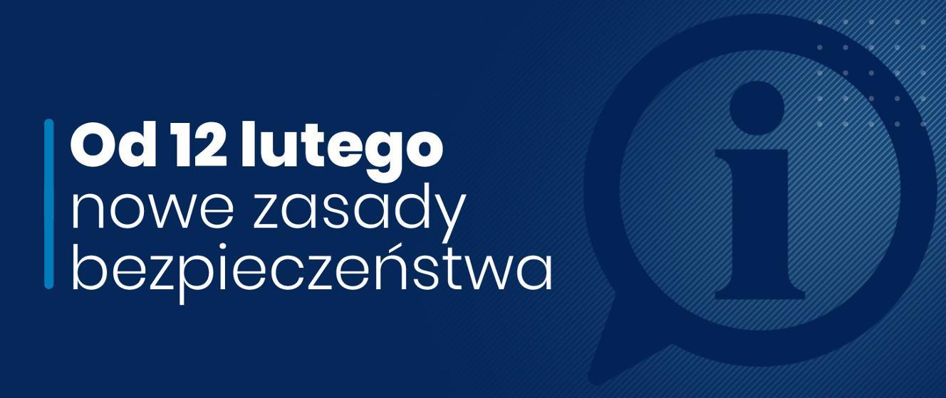 Nowe zasady, ale nadal w reżimie sanitarnym. Zmiany od 12 lutego - Koronawirus: informacje i zalecenia - Portal Gov.pl