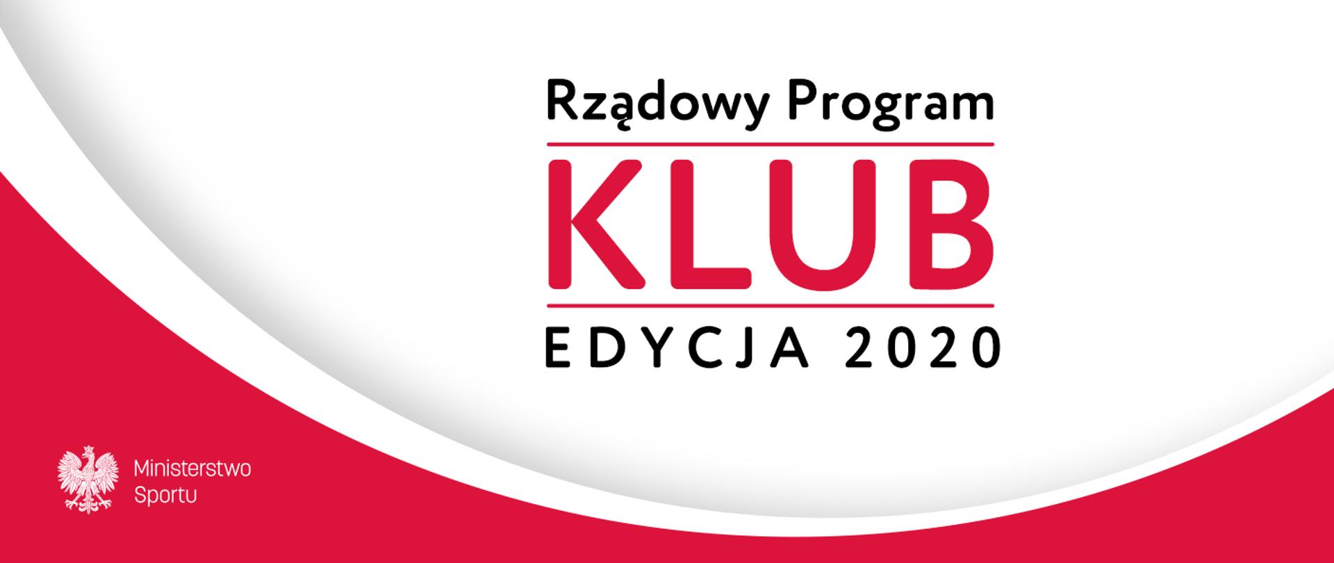 """Rządowy Program """"KLUB"""""""