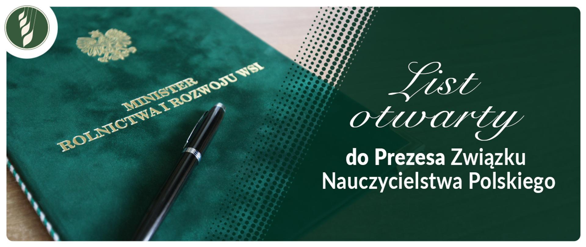 List otwarty Ministra Rolnictwa i Rozwoju Wsi do Prezesa Związku Nauczycielstwa Polskiego