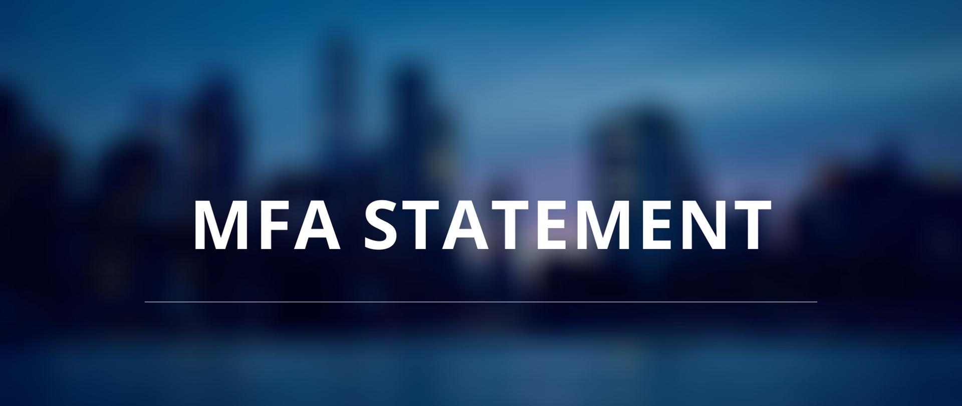 MFA Statement