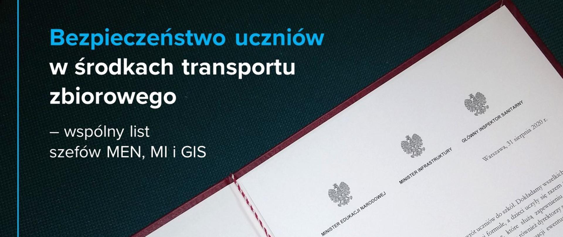 """Grafika ze zdjęciem listu i tekstem """"Bezpieczeństwo uczniów w środkach transportu zbiorowego – wspólny list szefów MEN, MI i GIS"""""""