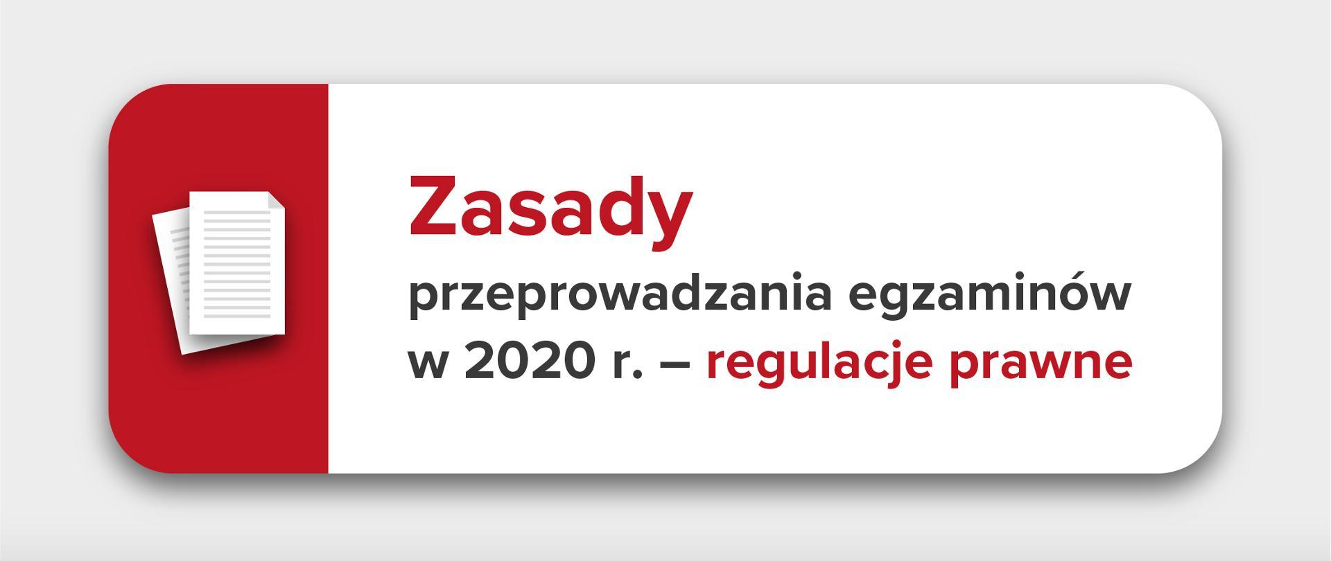 Zasady przeprowadzania egzaminów w 2020 r. - regulacje prawne